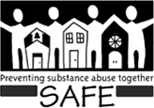 SAFE - Preventing Substance Abuse Together
